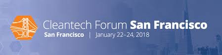 The Cleantech Forum 2018 is in San Francisco from 1/22-1/24